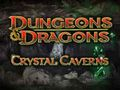 Dungeons And Dragons - Crystal Cave Video Slot