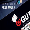 Guts - New Player FreeRolls